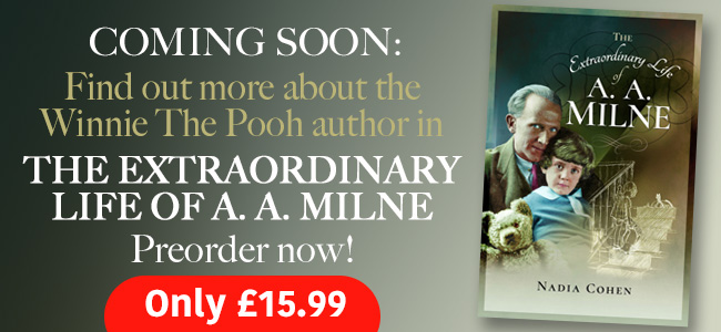 The Extraordinary Life of A. A. Milne – preorder