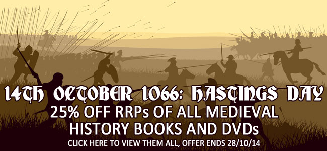 Hastings Day - 25% off Medieval History titles
