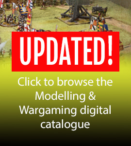 Updated! Click to browse the Modelling & Wargaming digital catalogue