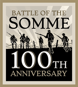 Battle of the Somme 100th Anniversary