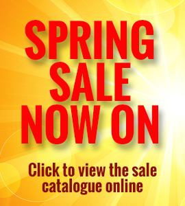 Spring Sale Now On - Click to view the sale catalogue online