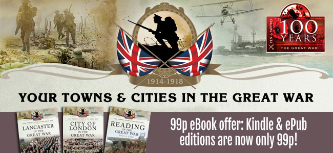 Your Towns and Cities in the Great War 99p eBook offer