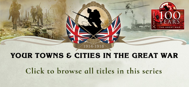 Towns and Cities in WW1 series
