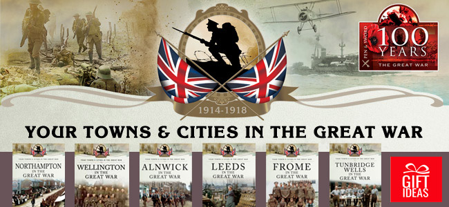 Your Towns and Cities in the Great War series
