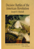Decisive Battles of the American Revolution