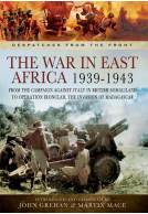 The War in East Africa 1939-1943