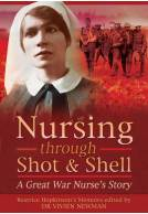 Nursing Through Shot & Shell