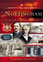 The Wharncliffe Companion to Nottingham