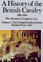 A History Of The British Cavalry 1816-1919 Volume 7