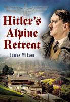Hitlers Alpine Retreat