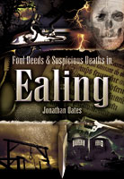 Foul Deeds and Suspicious death in Ealing
