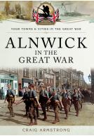 Alnwick in the Great War