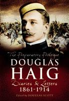 Douglas Haig: Diaries & Letters 1861-1914