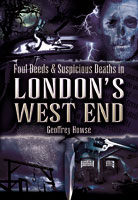 Foul Deeds and Suspicious Deaths in London's West End