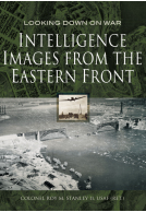 Intelligence Images from the Eastern Front