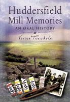 Huddersfield Mill Memories