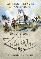 Who's Who in the Anglo Zulu War 1879 - Volume 2