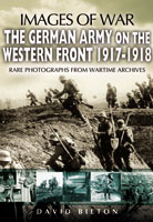 The German Army on the Western Front 1917-1918