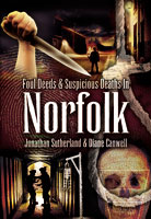 Foul Deeds and Suspicious Deaths in Norfolk