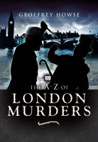 The A-Z of London Murders