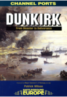 Dunkirk: From Disaster to Deliverance