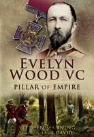 Evelyn Wood VC - Pillar of Empire