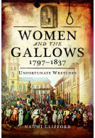 Women and the Gallows 1797 – 1837