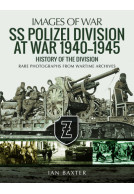SS Polizei Division at War 1940–1945
