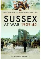 Sussex at War 1939-45