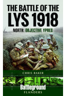 The Battle of the Lys 1918: North