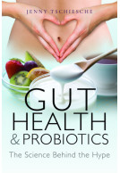 Gut Health and Probiotics
