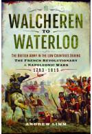 Walcheren to Waterloo