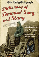 The Daily Telegraph-Dictionary of Tommies' Songs and Slang, 1914-18