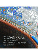 Uzbekistan: An Experience of Cultural Treasures to Colour