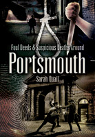 Foul Deeds and Suspicious Deaths around Portsmouth