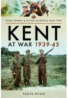 Kent at War 1939–45