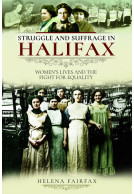 Struggle and Suffrage in Halifax