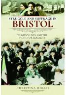 Struggle and Suffrage in Bristol