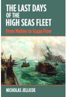 The Last Days of the High Seas Fleet