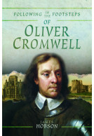 Following in the Footsteps of Oliver Cromwell