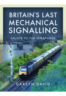 Britain's Last Mechanical Signalling