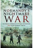 Normandy's Nightmare War