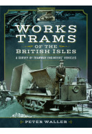 Works Trams of the British Isles