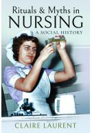 Rituals & Myths in Nursing