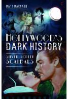 Hollywood's Dark History