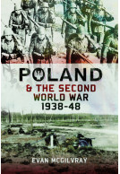 Poland & the Second World War 1938–48
