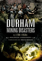 Durham Mining Disasters