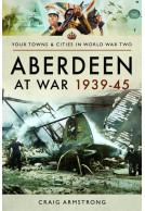 Aberdeen at War 1939–45