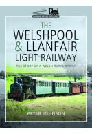 The Welshpool & Llanfair Light Railway