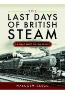 The Last Days of British Steam